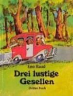 Drei Lustige Gesellen. Drittes Buch - Eno Raud, Helga Viira, Edgar Valter