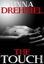 The Touch - Linna Drehmel, Rue Volley