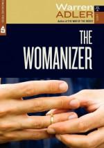 The Womanizer - Warren Adler
