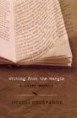 Writing From The Margin And Other Essays - Shashi Deshpande