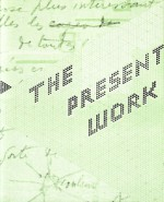 The Present Work - Matvei Yankelevich