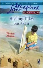 Healing Tides (Pennies from Heaven, #1) - Lois Richer