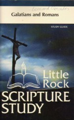 Galatians and Romans Study Guide (Little Rock Scripture Studies) - Jerome Kodell