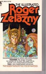The Illustrated Roger Zelazny - Byron Preiss, Gray Morrow