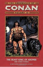 The Chronicles of Conan, Volume 12: The Beast King of Abombi and Other Stories - Roy Thomas, John Buscema