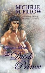 The Dark Prince - Michelle M. Pillow