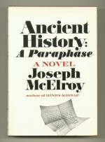 Ancient History: A Paraphase - Joseph McElroy