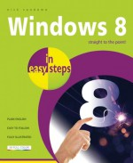 Windows 8 in Easy Steps - Nick Vandome