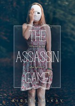 The Assassin Game - Kirsty McKay