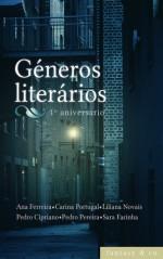 Antologia: Géneros Literários - Adeselna Davies, Carina Portugal, Liliana Novais, Pedro Cipriano, Pedro Pereira, Sara Farinha