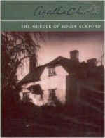 The Murder of Roger Ackroyd / Murder on the Orient Express / The ABC Murders - Andrew Sachs, Nigel Anthony, Hugh Fraser, Agatha Christie