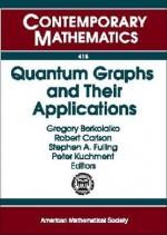 Quantum Graphs and Their Applications - Gregory Berkolaiko, Robert Carlson, Stephen A. Fulling