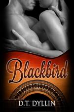 Blackbird - D.T. Dyllin