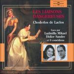 Les liaisons dangereuses - Pierre Choderlos de Laclos, Ludmilla Mikael, Didier Sandre, Frémeaux & Associés