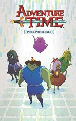 Adventure Time Vol. 2 OGN: The Pixel Princesses - Danielle Corsetto, Zach Sterling