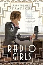 Radio Girls - Sarah-Jane Stratford