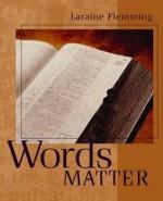 Words Matter - Hans-Curt Flemming