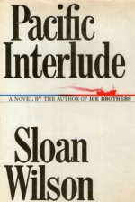 Pacific Interlude - Sloan Wilson