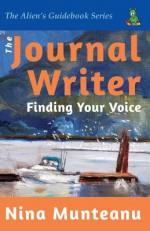 The Journal Writer: Finding Your Voice - Nina Munteanu