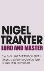Lord and Master - Nigel Tranter