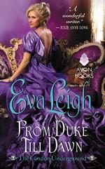 From Duke Till Dawn: The London Underground - Eva Leigh