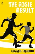 The Rosie Result (Don Tillman #3) - Graeme Simsion