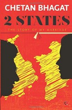 2 States: The Story of My Marriage by Chetan Bhagat (2015-02-26) - Chetan Bhagat