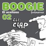 Boogie, el aceitoso 2 - Roberto Fontanarrosa