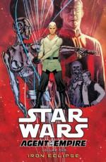 Star Wars: Agent of the Empire: Iron Eclipse - John Ostrander, Stephane Roux