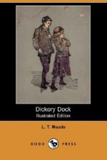 Dickory Dock - L.T. Meade