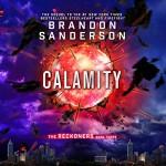 Calamity: The Reckoners, Book 3 - Brandon Sanderson, MacLeod Andrews, Audible Studios