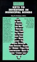 Keys to Investing in Municipal Bonds - Gary Strumeyer