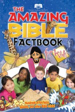 The Amazing Bible Factbook for Kids - The American Bible Society