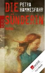Die Sünderin (German Edition) - Petra Hammesfahr