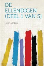 de Ellendigen (Deel 1 Van 5) (Dutch Edition) - Hugo Victor