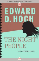 The Night People and Other Sto - Edward D. Hoch