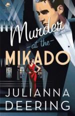 Murder at the Mikado - Julianna Deering