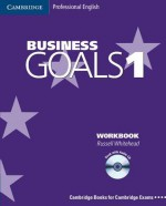 Business Goals 1 Workbook [With CD] - Russell Whitehead, Mark O'Neil, Bernie Hayden