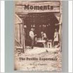 Moments: The Foxfire Experience - Eliot Wigginton