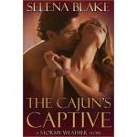 The Cajun's Captive - Selena Blake