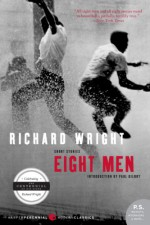 Eight Men: Short Stories - Richard Wright, Paul Gilroy