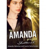 Shattered - Amanda Valentino, Laurie Faria Stolarz