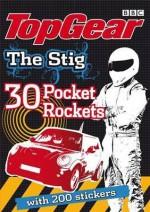 The Stig 30 Pocket Rockets - BBC Books