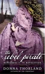 The Rebel Pirate - Donna Thorland