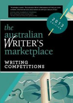 The Australian Writer's Marketplace: Writing Competitions - Kim Wilkins