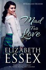 Mad For Love - Elizabeth Essex
