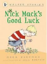 Nick Mack's Good Luck (Walker Stories) - Mara Bergman, Jill Barton