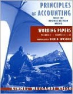 Principles of Accounting, with Annual Report, Working Papers, Vol. II - Paul D. Kimmel, Jerry J. Weygandt