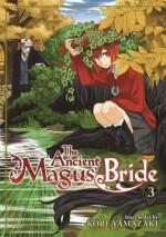 The Ancient Magus' Bride Vol. 3 - Kore Yamazaki