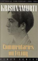 Commentaries on Living 1 - Jiddu Krishnamurti, D. Rajagopal